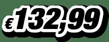 € 132,99