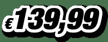 € 139,99