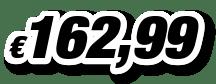 € 162,99