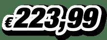 € 223,99