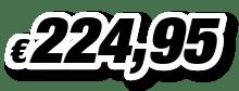 € 224,95