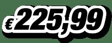 € 225,99