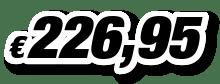 € 226,95
