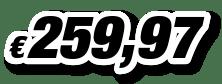 € 259,97
