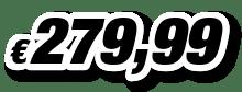 € 279,99