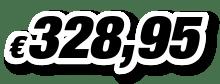€ 328,95