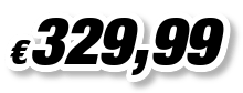 € 329,99