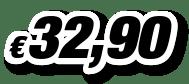 € 32,90