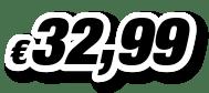 € 32,99