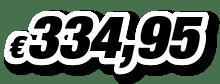 € 334,95