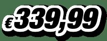€ 339,99