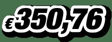 € 350,76