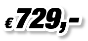 € 729,00