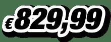 € 829,99
