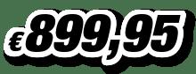 € 899,95